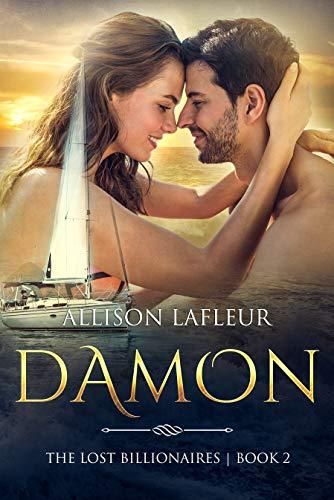 Damon: Noah's Boys: The Lost Billionaires, Book 2 (English Edition)