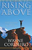 Rising Above, Wayne Cordeiro, 0830736301