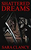 Free eBook - Shattered Dreams