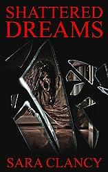 Shattered Dreams (Banshee Book 3)