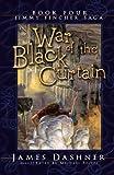 War of the Black Curtain (Jimmy Fincher Saga Book 4) (Jimmie Fincher Saga)