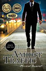 Amidst Traffic (Short Stories)