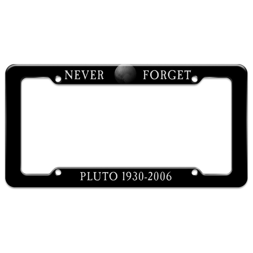 Graphics and More Never Forget Pluto Planet Astronomy Memorial Funny License Plate Tag Frame