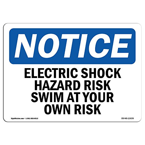 OSHA Notice Signs - Electric Shock Hazard Risk Swim At Your Own Risk Sign | Extremely Durable Made in the USA Signs or Heavy Duty Vinyl label | Protect Your Warehouse & Business from SignMission