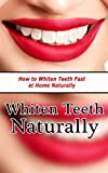 Whiten Teeth Naturally  - How to Whiten Teeth Fast at Home NaturallyBook preview:If you smile into the mirror and also are uncomfortable concerning your not-so-pearly-whites, you're possibly questioning how to whiten teeth fast. Due to the fact that,...