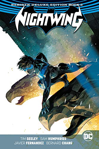 Nightwing: The Rebirth Deluxe Edition Book 3