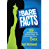 The Bare Facts: 39 Questions Your Parents Hope You Never Ask About Sex