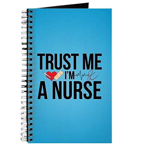 Cafepress   Trust Me Im A Nurse   Spiral Bound Journal Notebook  Personal Diary  Lined