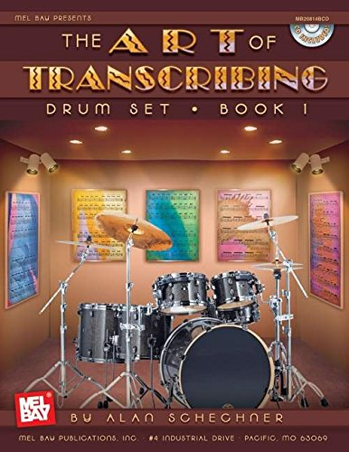 Download Mel Bay Drums-The Art of Transcribing: Drum Set, Book 1 ebook