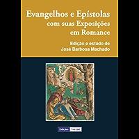 Evangelhos e Epístolas com suas Exposições em Romance