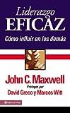 Liderazgo Eficaz, John C. Maxwell, 0829746374