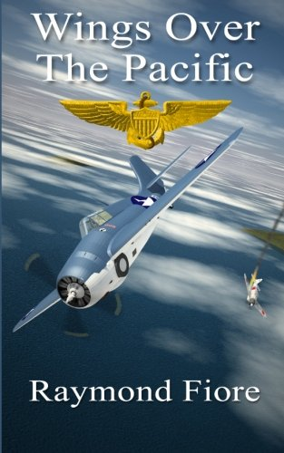 Book: Wings Over The Pacific by Raymond Fiore