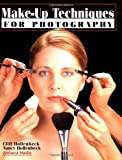 Make-Up Techniques for Photography, Cliff Hollenbeck and Nancy Hollenbeck, 1584280379