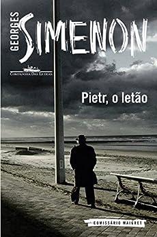 Pietr, o letão por [Simenon, Georges]