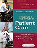 "Master the basics of rehab patient care with Pierson and Fairchild's Principles & Techniques of Patient Care, 6th Edition. This proven text not only provides clear ""how-to"" information on everything from positioning and draping to patient tran..."