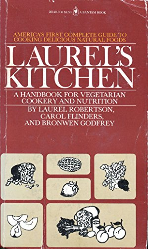 Laurels Kitchen a Handbook for Vegetarian Co (Kitchen Laurels)