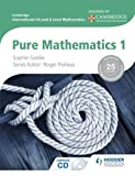 img - for Cambridge International as and a Level Mathematics Pure Mathematics: 1 (Cambridge International As & a Level Mathematics) book / textbook / text book