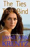 The Ties That Bind by Jayne Ann Krentz front cover