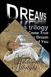 Dreams: A Trilogy