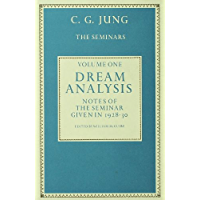 Dream Analysis 1: Notes of the Seminar Given in 1928-30 (English Edition)