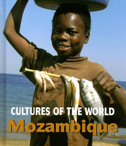Mozambique (Cultures of the World) pdf