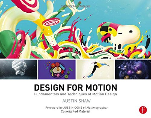 Design for Motion: Fundamentals and Techniques of Motion Design by imusti