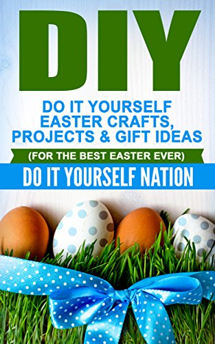 Amazon diy do it yourself easter crafts projects gift diy do it yourself easter crafts projects gift ideas for the negle Images