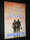 Good Marriages Take Time, Hocking, David and Hocking, Carole, 0890812918