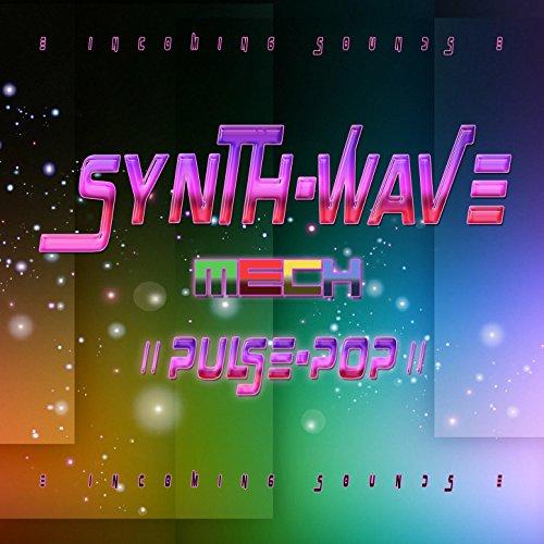 (Mech Mania: Synth-Wave-Mech-Pulse-Pop)