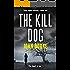 The Kill Dog