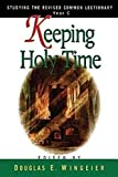 img - for Keeping Holy Time Year C book / textbook / text book