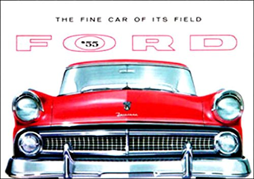 A MUST FOR OWNERS & RESTORERS - THE 1955 FORD PASSENGER CAR DEALERSHIP SALES BROCHURE - ADVERTISMENT Includes Mainline, Customline Fairlane, Station Wagon, All Models - 55 pdf