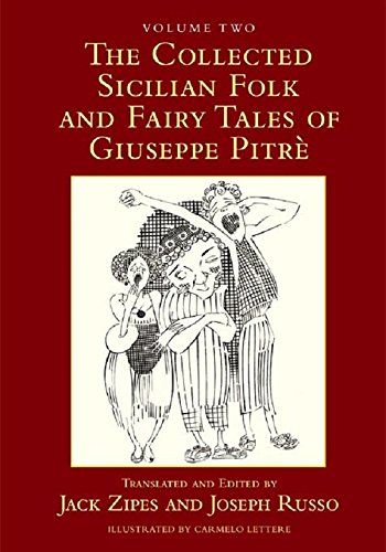 The Collected Sicilian Folk and Fairy Tales of Giuseppe Pitré: 2 Pdf