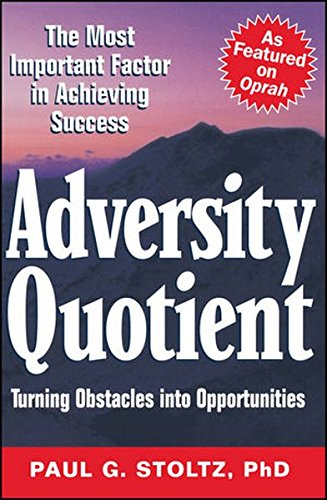 Adversity Quotient  Turning Obstacles Into Opportunities