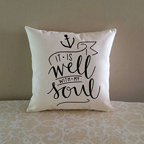 It is well with my soul Pillowcase | Hymn lyrics inspirational 16x16 inch decorative throw pillow cover | All occasion gift | Peace like a river