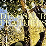 Dinosaur Feathers - Whistle Tips [Japan CD] XQFN-1124