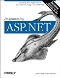 Programming ASP.NET, Liberty, Jesse and Hurwitz, Dan, 0596004877