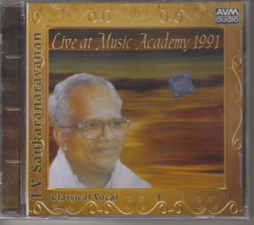 Live At Music Academy 1991 - T.V. Sankaranarayanan (Carnatic Vocal / Classical Vocal) by AVM