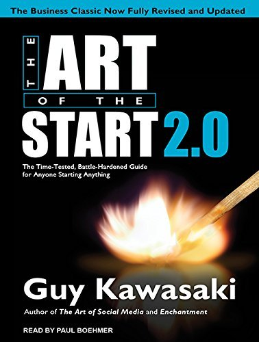 By Guy Kawasaki - The Art of the Start 2.0: The Time-Tested, Battle-Hardened Guide (MP3 - Unabridged CD) (2015-03-18) [Audio CD]
