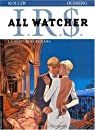 I.R.$. All watcher, tome 2 : La nébuleuse Roxana par Desberg