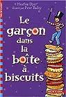 Le garçon dans la boîte à biscuits par Dyer