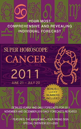 Cancer (Super Horoscopes 2011)