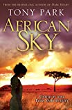 Front cover for the book African Sky by Tony Park