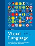 Visual Language: Perspectives for Both Makers and Users