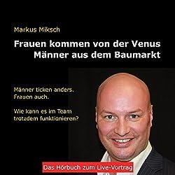 Frauen kommen von der Venus - Männer aus dem Baumarkt
