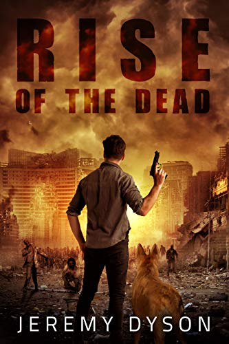 Rise of the Dead (ROTD Book 1) by [Dyson, Jeremy]