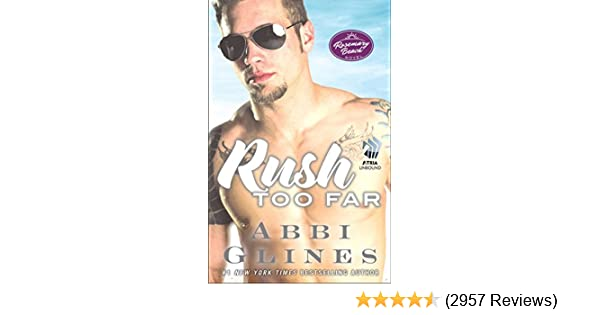 Rush too far a rosemary beach novel the rosemary beach series book rush too far a rosemary beach novel the rosemary beach series book 4 kindle edition by abbi glines literature fiction kindle ebooks amazon fandeluxe Gallery
