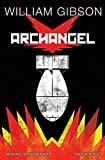 img - for William Gibson's Archangel book / textbook / text book