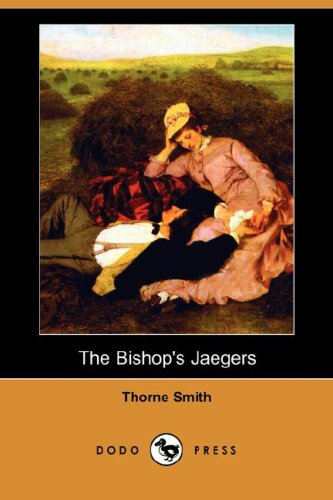 Download The Bishop's Jaegers (Dodo Press) PDF