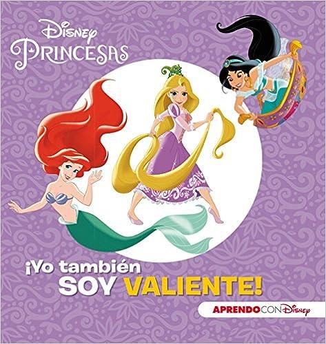 Descargar La Libreria Torrent Princesas Disney. ¡yo También Soy Valiente! Epub Libres Gratis